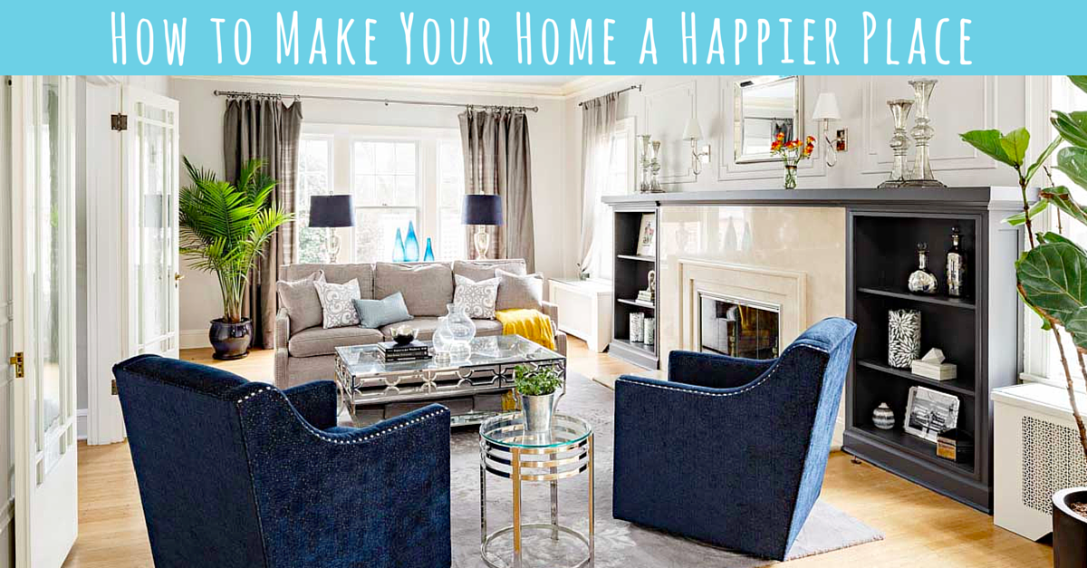 How To Make Your Home A Happier Place Shorepine Properties